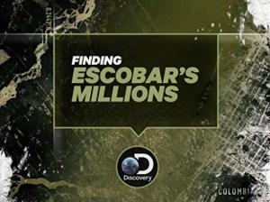 Finding Escobars Millions